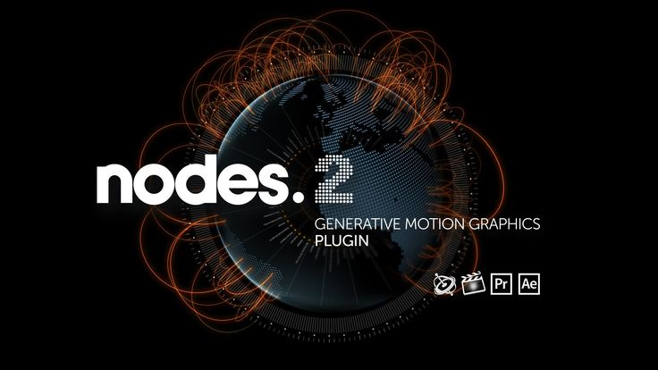 NODES 2 for FCP, After Effects, Premiere Pro and Motion