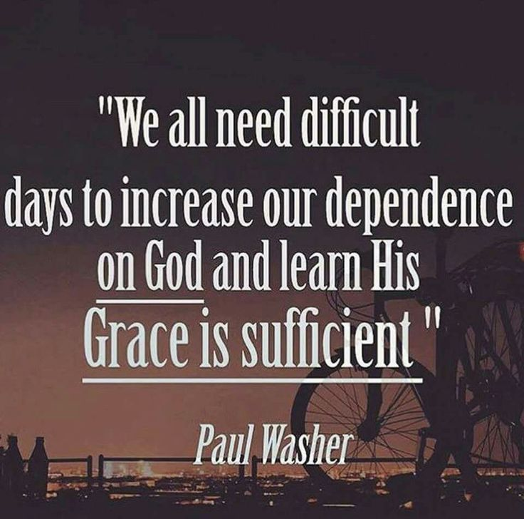 christian quotes | Paul Washer quotes | suffering | grace | dependence on God
