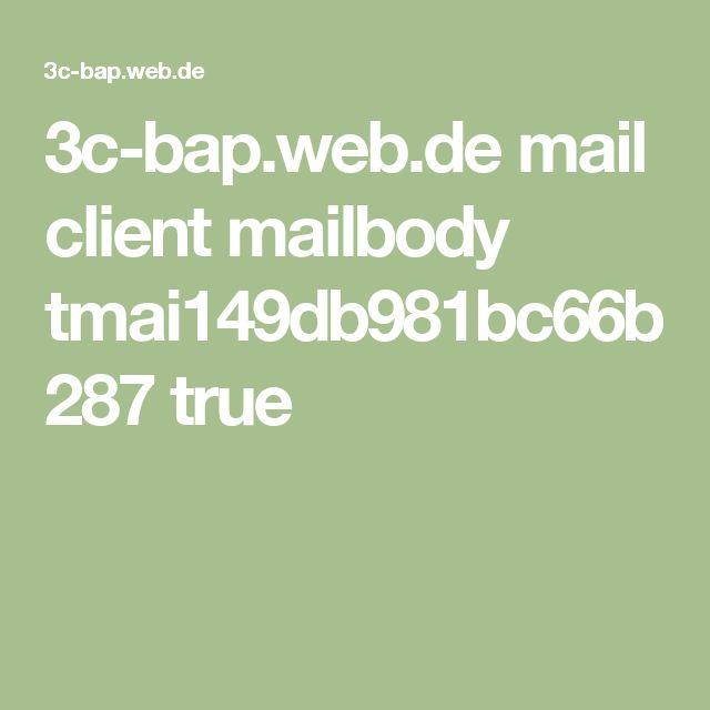3c-bap.web.de mail client mailbody tmai149db981bc66b287 true
