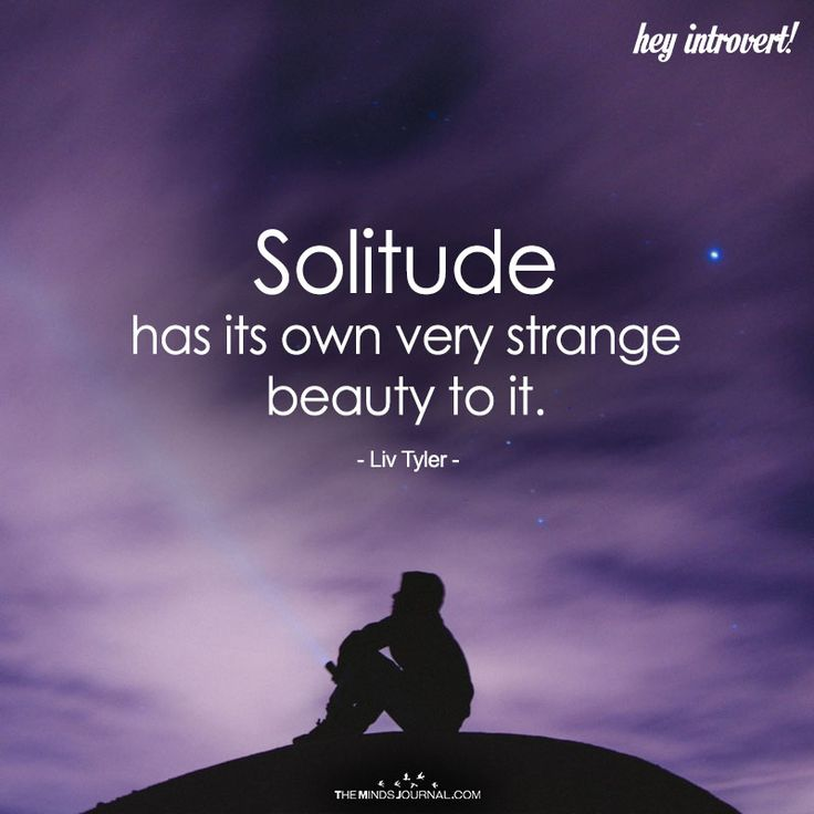 Solitude - https://themindsjournal.com/solitude-3/
