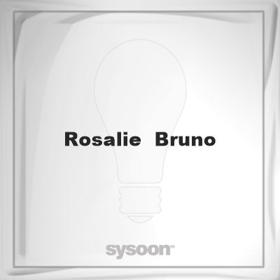 Rosalie Bruno: Page about Rosalie Bruno #member #website #sysoon #about