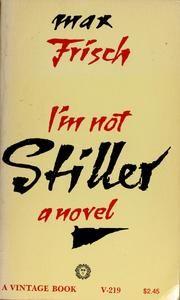 Max Frisch – I'm Not Stiller (Stiller)