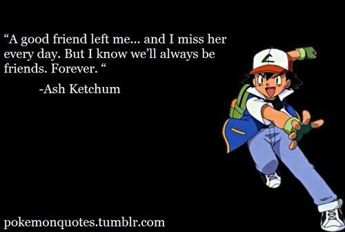 Ash Ketchum#quotes#pokemon#