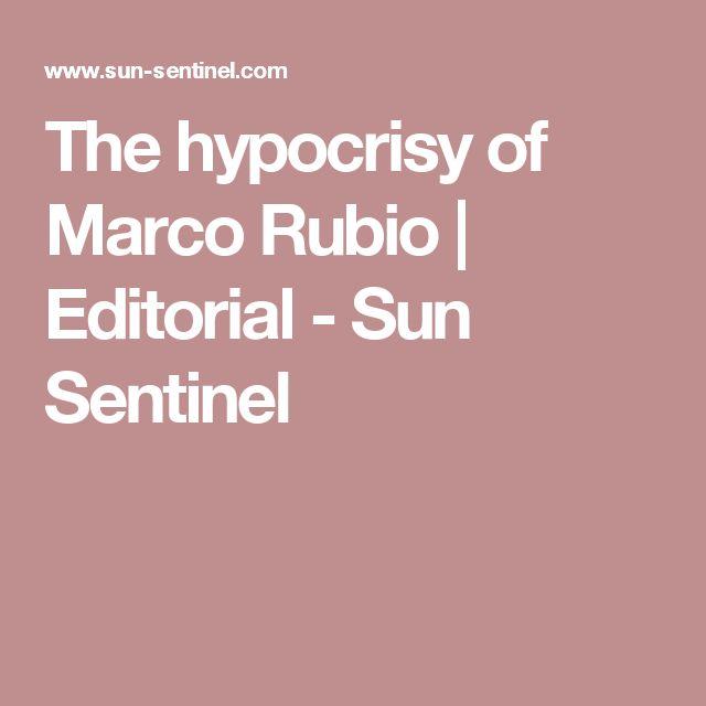 The hypocrisy of Marco Rubio | Editorial - Sun Sentinel