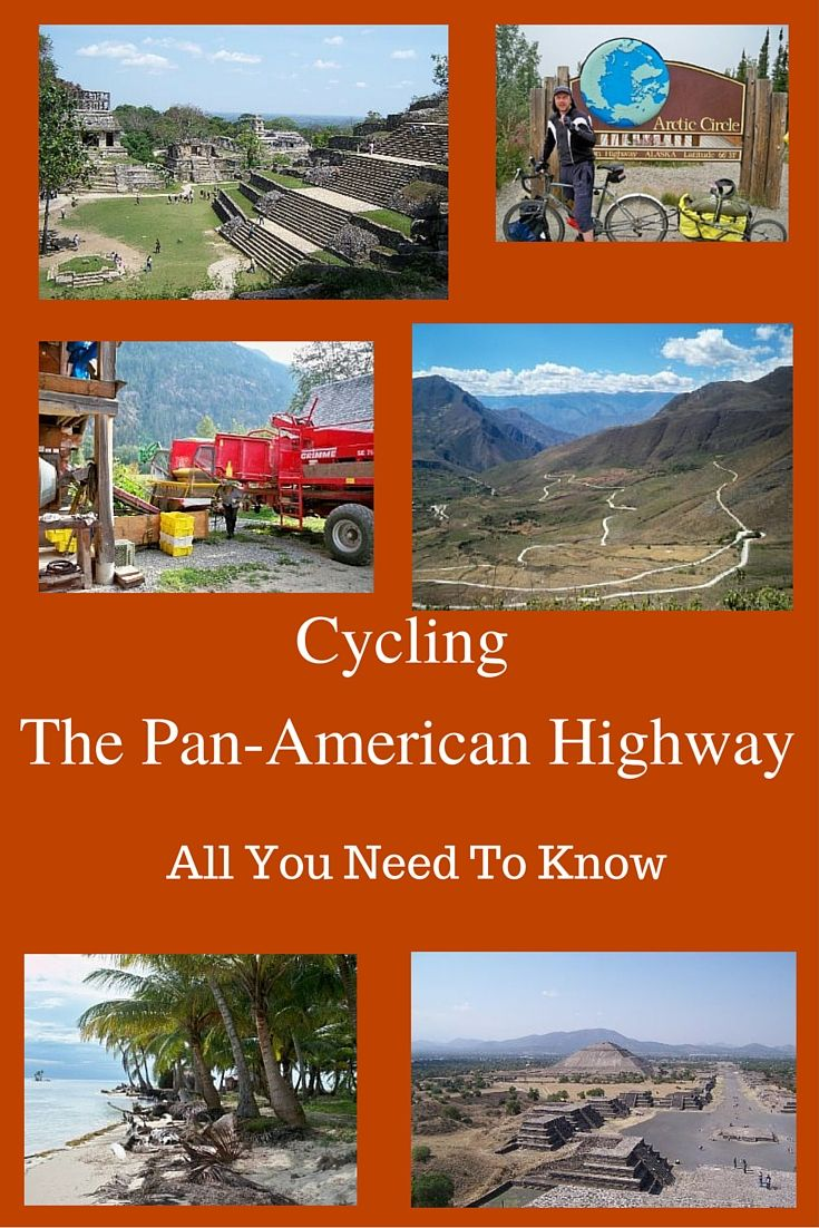 Cycling from Alaska to Argentina. All you need to know about bicycle touring along the Pan-American Highway