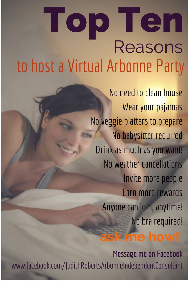 Top Ten Reasons to host a Virtual Arbonne Party! #facebook #rewards #pajamas #healthynewyear