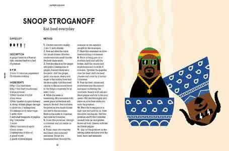 """Nama-nama musisi hiphop terkenal seperti Snoop Dogg, Ludacris, dan Missy Elliot dipelesetkan dalam menu makanan pada buku berjudul """"Rapper's Delight: The Hip Hop Cookbook"""" terbitan Inggris. The Hip Hop Cookbook ini cocok bagi pencinta masak, musik, ilustrasi ataupun ketiganya. Rencananya The Hip Hop Cookbook akan diluncurkan pada hari ini dengan harga 6.99 Pound atau sekitar Rp 137.200. Pecinta musik Hip Hop harus punya buku ini nih"""