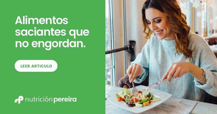 Descubre 10 comidas saciantes que no engordan. Veremos los alimentos saciantes que no engordan. Controlarás por fin la sensación de hambre.