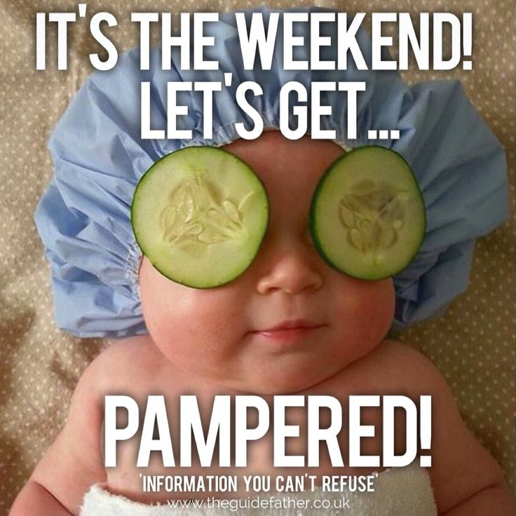 The weekend has arrived!! Time to relax and spend time with the Family! #TheGuidefather #Weekend #Relax #Family #Pamper #Cucumber #Enjoy #Fathering #Humour #Baby #Parenting