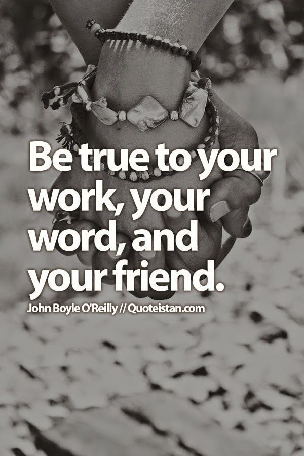Be True To Your Work Your Word And Your Friend Joker Be