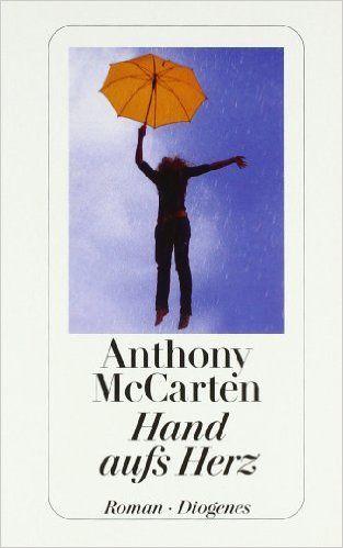 Hand aufs Herz (detebe): Amazon.de: Anthony McCarten, Manfred Allié: Bücher