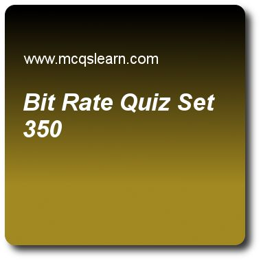 Bit Rate Quizzes:  computer networks Quiz 350 Questions and Answers - Practice networking quizzes based questions and answers to study bit rate quiz with answers. Practice MCQs to test learning on bit rate, icmp protocol, transmission impairment, frequency division multiplexing, random access quizzes. Online bit rate worksheets has study guide as a signal in which 1 bit lasts 0.001 s, bit rate would be, answer key with answers as 1kbps, 500bps, 5obps and 1700bps to test exam preparation..