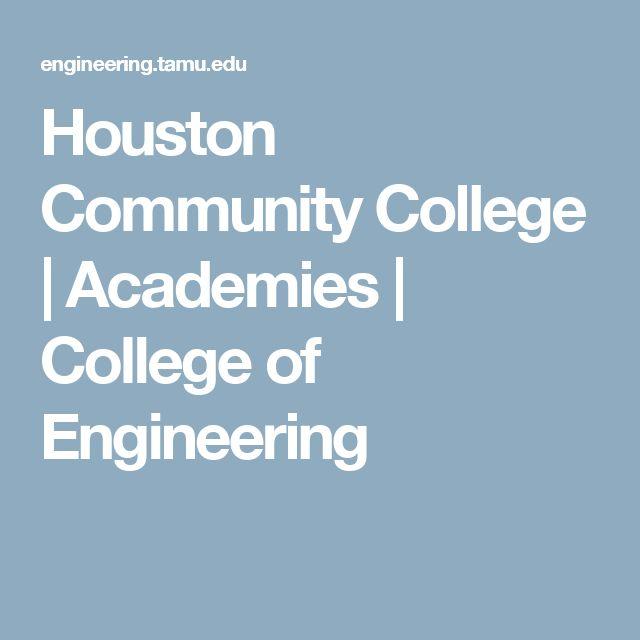 Houston Community College       Academies   College of Engineering