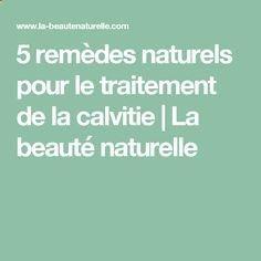 5 remèdes naturels pour le traitement de la calvitie | La beauté naturelle