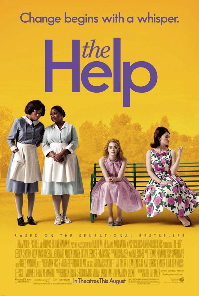 "The Help. Starring Emma Stone and Viola Davis. ""You is kind. You is smart. You is important."""