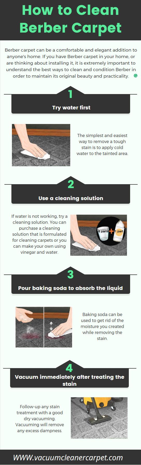 Steps for Stain Removing Method to #CleanBerberCarpet https://vacuumcleanercarpet.com/best-vacuum-cleaner-berber-carpet-reviews/ #Bebercarpet makes your home's carpet very attractive, that you know. But, it is quite hard to maintain it. The Berber carpets are made out of nylon, wool or olefin. There are many ways to clean it. In this infographic, you will see the steps for stain removing method to clean your Berber carpet.