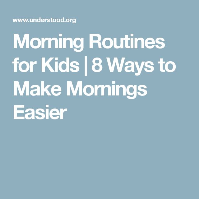 Morning Routines for Kids | 8 Ways to Make Mornings Easier