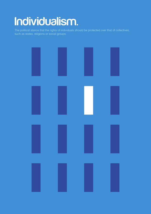Individualism / 18 Minimalist Posters For Philosophy Fans by Graphic artist Genis Carreras via BuzzFeed
