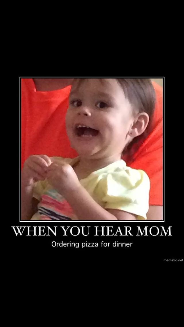 #meme #funny #pizza #baby #kids #mom #hilarious #smile ...