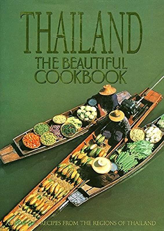 Free Thailand The Beautiful Cookbook By Panurat Poladitmontr