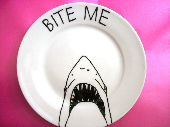 teehee.    Decorative Shark Side Plate in porcelain with a Hand Painted illustration. £10.00, via Etsy.