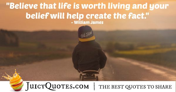 Quote About Life - William James