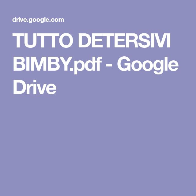 TUTTO DETERSIVI BIMBY.pdf - Google Drive