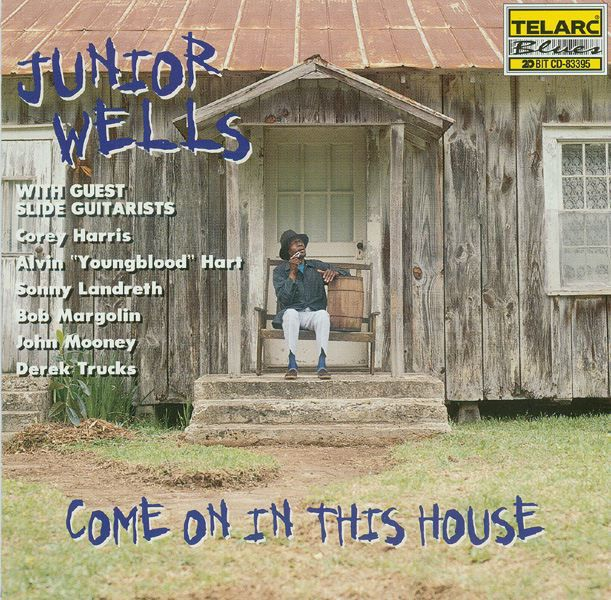 Come On In This House by Junior Wells on Apple Music