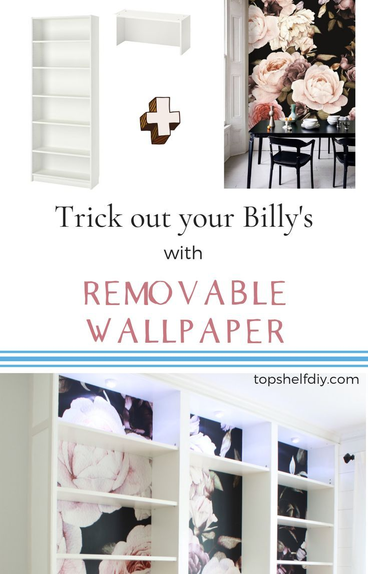 Learn How To Add Removable Wallpaper To Your Billy Bookshelves For A Custom Look Full Tutorial Pl Wallpaper Bookshelf Removable Wallpaper Bookshelves Built In