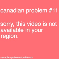 Canadian Problem - duajfkadbskf
