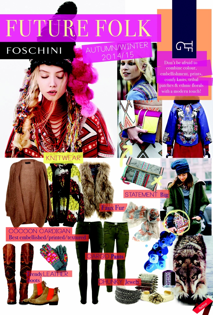 Future fashion trends 2014 - Autumn Winter 2014 15 Trends Key Items Board Trend Folkstyle