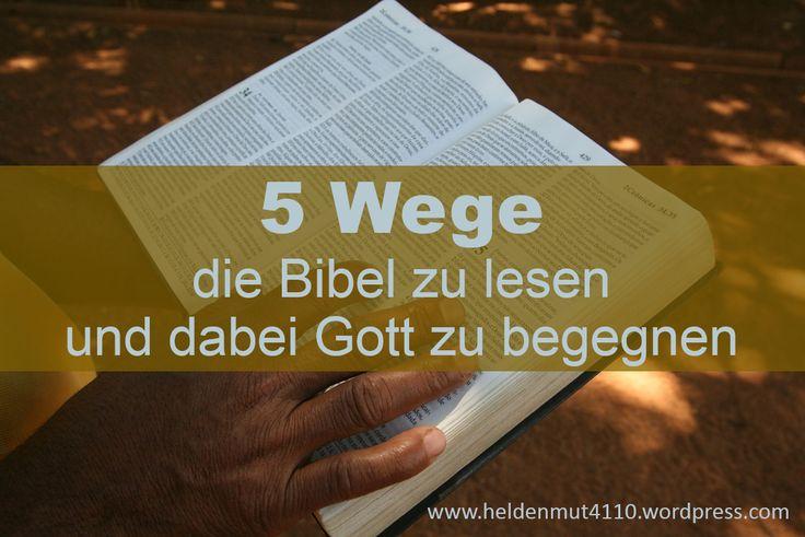 Bibellesen muss kein Krampf sein:  https://heldenmut4110.wordpress.com/2015/06/08/audienz-bei-gott/