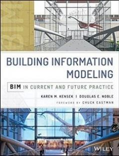 Building Information Modeling BIM in Current and Future Practice free download by Karen M. Kensek Douglas Noble ISBN: 9781118766309 with BooksBob. Fast and free eBooks download.  The post Building Information Modeling BIM in Current and Future Practice Free Download appeared first on Booksbob.com.