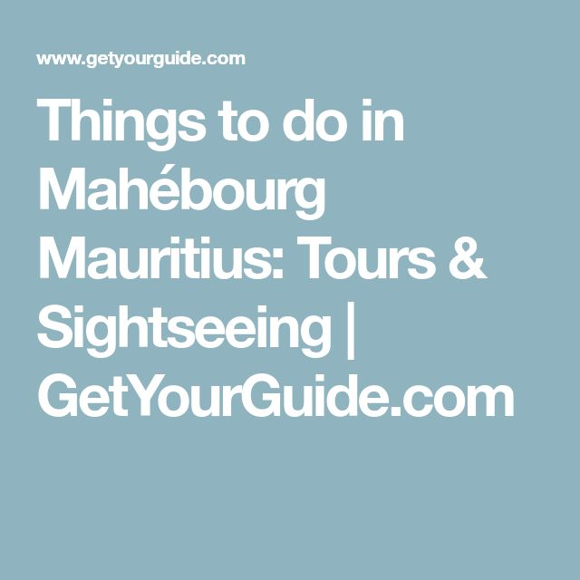 Things to do in Mahébourg Mauritius: Tours & Sightseeing | GetYourGuide.com