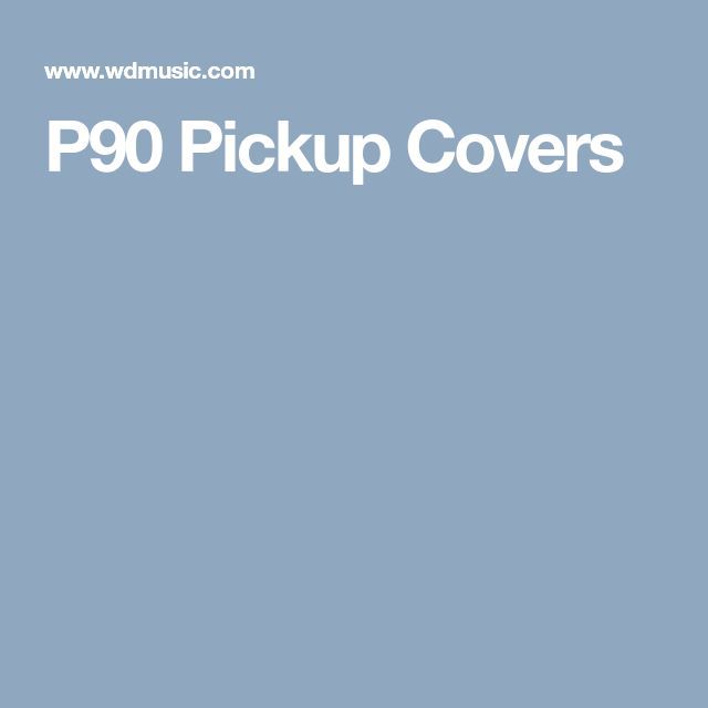 P90 Pickup Covers