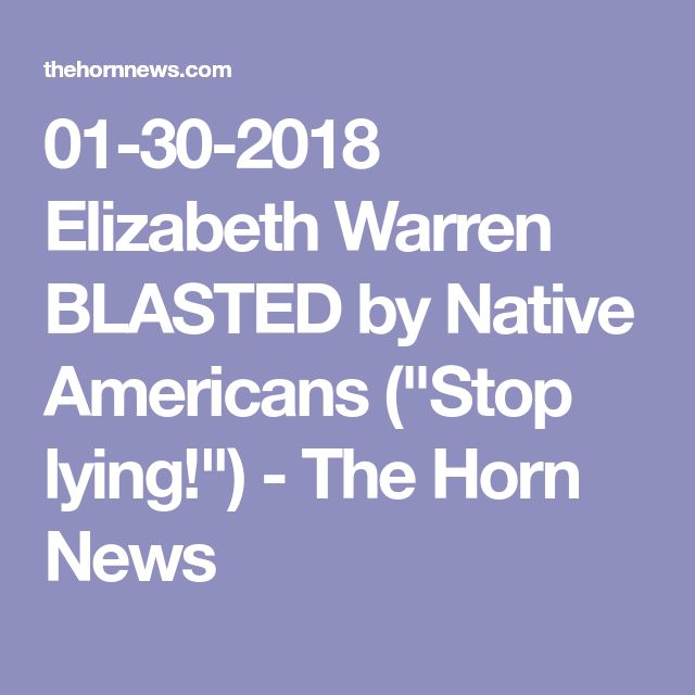 """01-30-2018   Elizabeth Warren BLASTED by Native Americans (""""Stop lying!"""") - The Horn News"""