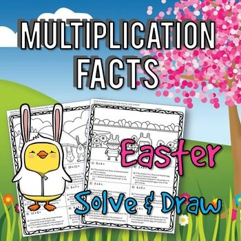 Easter Math: Multiplication Solve & Draw. No-Prep math fun! Students solve the math problems add to the drawing based on their answers. Doodlers and little artists love these!