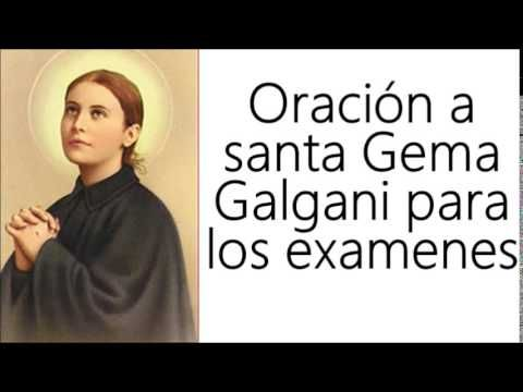 ORACION A SANTA GEMA GALGANI PARA LOS EXAMENES (ORACION A SANTA GEMA PARA APROBAR LOS EXAMENES ) - YouTube