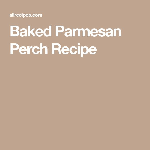 Baked Parmesan Perch Recipe