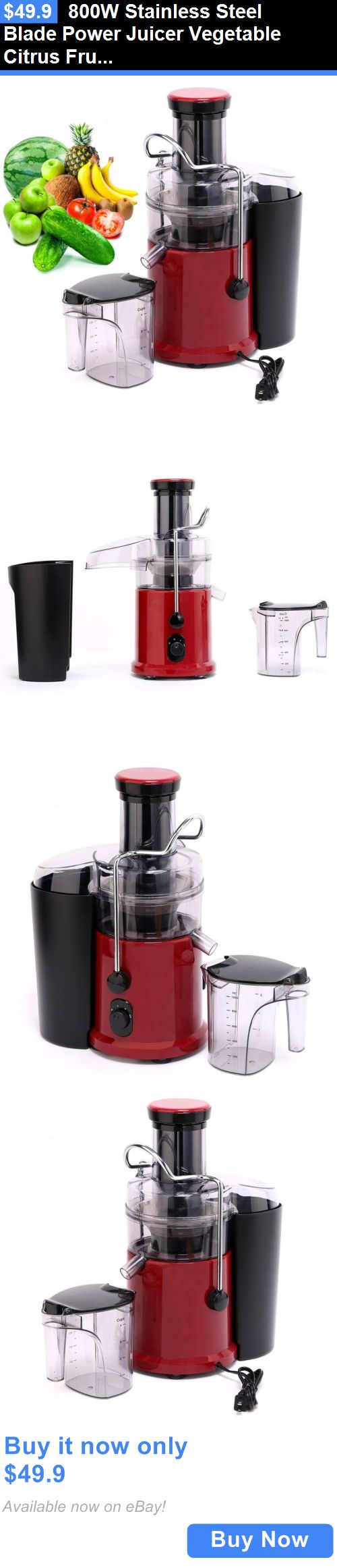 Small Kitchen Appliances: 800W Stainless Steel Blade Power Juicer Vegetable Citrus Fruit Juice Extractor BUY IT NOW ONLY: $49.9