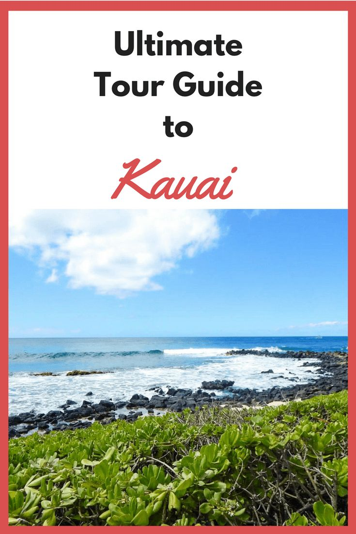 Ultimate tour guide to Kauai | Lilies and Lightning Bugs