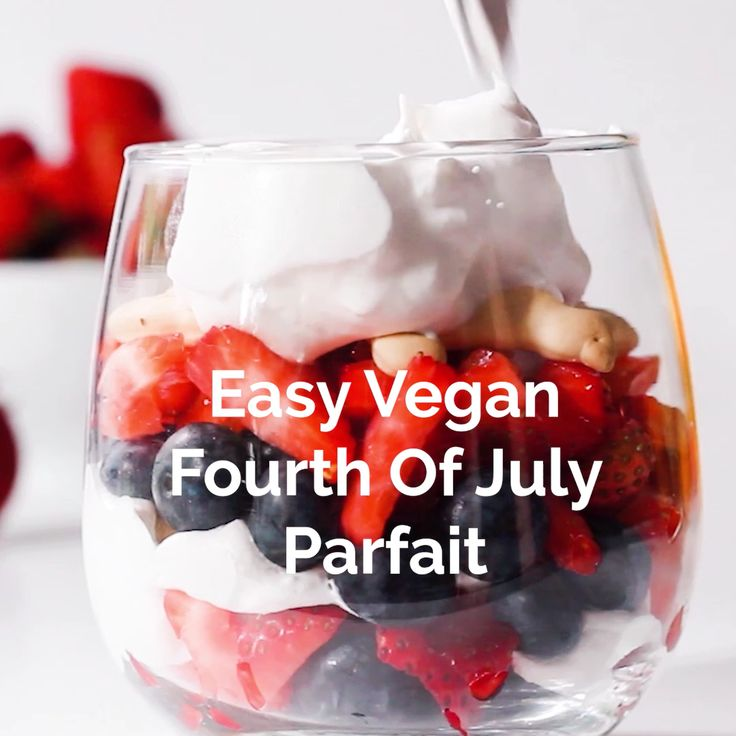 Easy Vegan 4th Of July Parfait