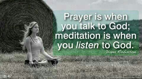 Image result for meditation is when you listen to god