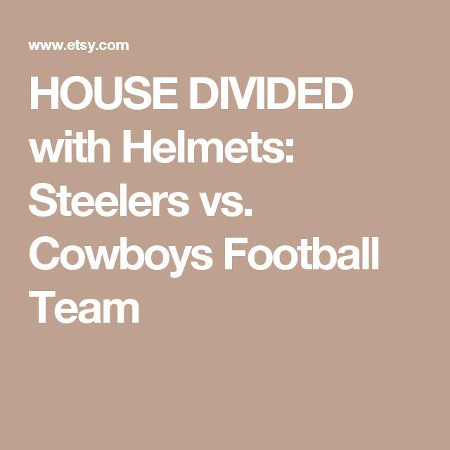 HOUSE DIVIDED with Helmets: Steelers vs. Cowboys Football Team