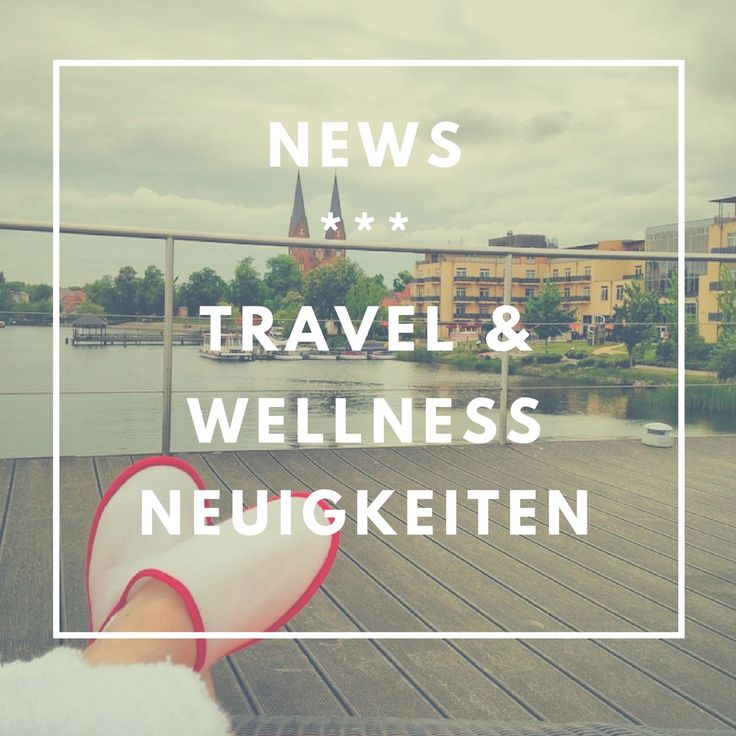 Travel News *** Reise Neuigkeiten und Wellness News natürlich auch. Denn auf spaness.de dreht sich alles um Wellness, Reise, Wohlfühlen und Gesundheit.