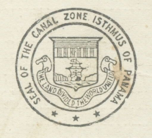 """Image of seal: """"Seal of the Canal Zone Isthmus of Panama-The Land Divided the World United."""""""