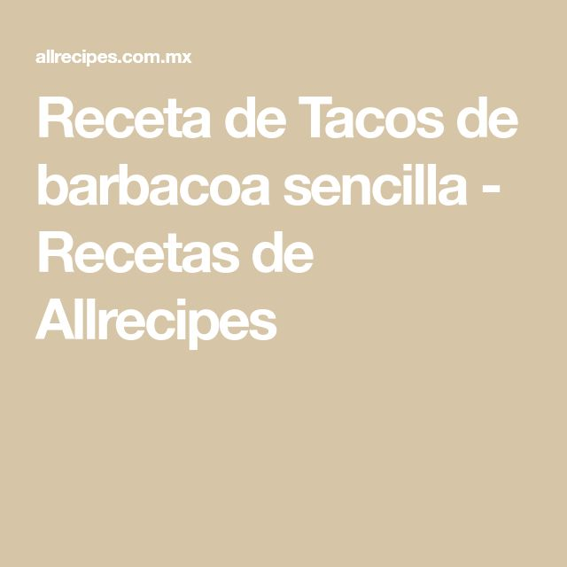 Receta de Tacos de barbacoa sencilla - Recetas de Allrecipes