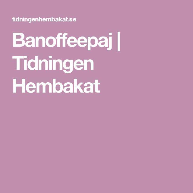 Banoffeepaj | Tidningen Hembakat