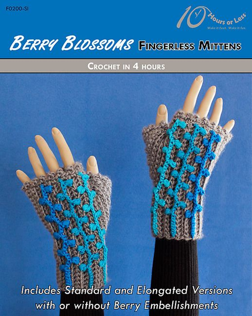 BERRY BLOSSOMS Fingerless Mittens - 10 Hours or Less