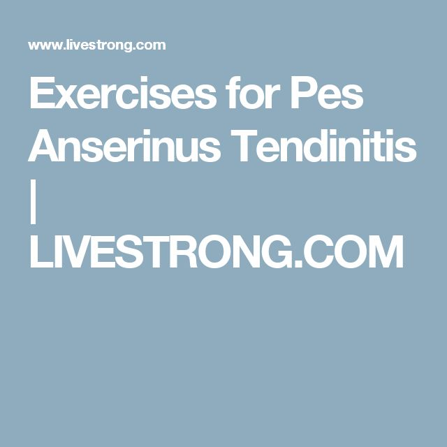 Exercises for Pes Anserinus Tendinitis | LIVESTRONG.COM